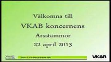 Årsstämma med Växjös kommunala bolag 2013: inledning