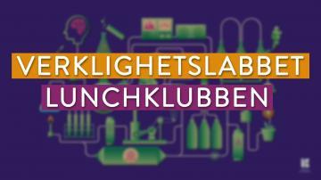 LUNCHKLUBBEN MED VERKLIGHETSLABBET: Erika Lagergren (TORSDAG, 7/10-21)