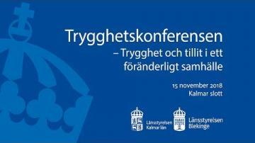 Trygghetskonferensen – Trygghet och tillit i ett föränderligt samhälle