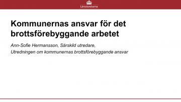 KOMMUNERNAS ANSVAR FÖR DET BROTTSFÖREBYGGANDE ARBETET