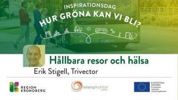 Inspirationsdag - Hur gröna kan vi bli?, Hållbara resor och hälsa