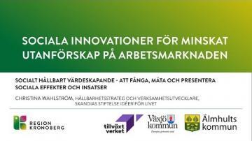 Sociala innovationer för minskat utanförskap på arbetsmarknaden - Socialt hållbart värdeskapande