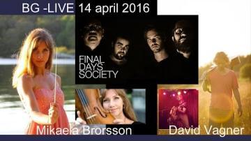 Mikaela Brorsson - FINAL DAYS SOCIETY - David Vagner