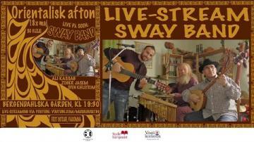 Orientalisk afton med gruppen Sway Band