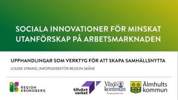 Sociala innovationer för minskat utanförskap på arbetsmarknaden - Upphandlingar för samhällsnytta