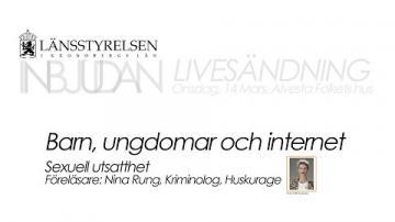 Länsstyrelsen I Kronobergs län: föreläsningar om barn, ungdomar och internet