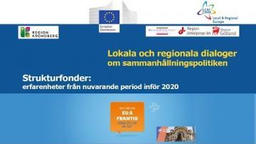 Lokala och regionala dialoger om sammanhållningspolitiken....