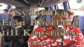 Resan från Boerland till Kapstaden - en stor resa genom Sydafrika del 1 av 3